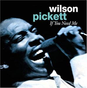 Album  Cover Wilson Pickett - If You Need Me on JOY Records from 1970