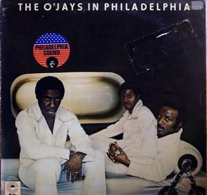 Album  Cover The O'jays - The O'jays In Philadelphia on EPIC Records from 1973