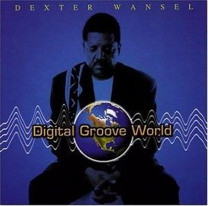 Album  Cover Dexter Wansel - Digital Groove World on HHOTPLANET ENTERTAINMENT Records from 2004