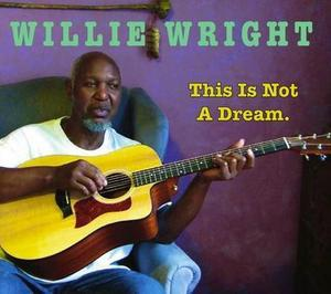 Front Cover Album Willie Wright - This Is Not A Dream