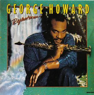 Album  Cover George Howard - Reflections on MCA Records from 1988