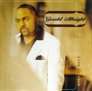 Album  Cover Gerald Albright - Live To Love on ATLANTIC Records from 1997