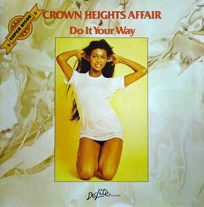 Album  Cover Crown Heights Affair - Do It Your Way on DE-LITE Records from 1976