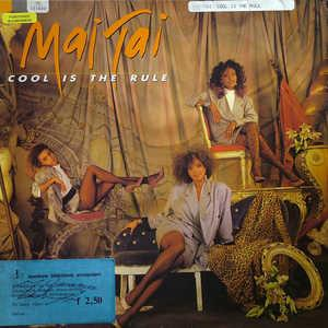 Album  Cover Mai Tai - Cool Is The Rule on INJECTION Records from 1988