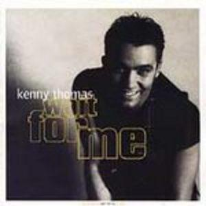 Album  Cover Kenny Thomas - Wait For Me on EMI / COOLTEMPO Records from 1993