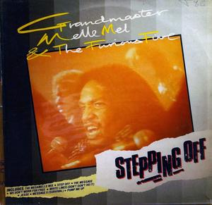 Album  Cover Grandmaster Melle Mel - Stepping Off on SUGARHILL Records from 1985