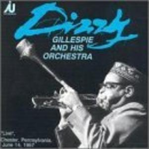 Front Cover Album Dizzy Gillespie - Live: Chester, Pennsylvania, June 14, 1957