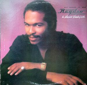 Album  Cover Ray Parker Jr. - A Woman Needs Love on COLUMBIA Records from 1981