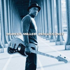 Album  Cover Marcus Miller - Renaissance on CONCORD Records from 2012