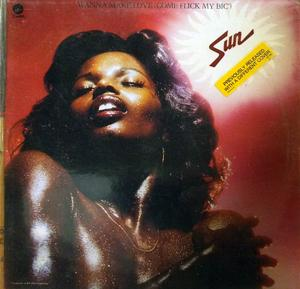 Album  Cover Sun - Wanna Make Love on CAPITOL Records from 1976