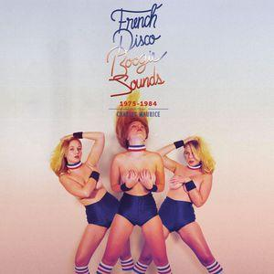 Album  Cover Various Artists - French Disco Boogie Sounds (1975-1984) on FAVORITE  Records from 2015