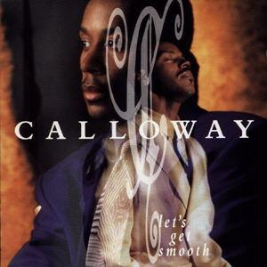 Album  Cover Calloway - Let's Get Smooth on SONY Records from 1992