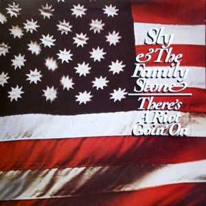 Album  Cover Sly & The Family Stone - There's A Riot Goin' On on EPIC Records from 1971