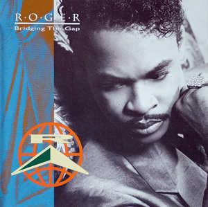 Album  Cover Roger Troutman - Bridging The Gap on REPRISE Records from 1991