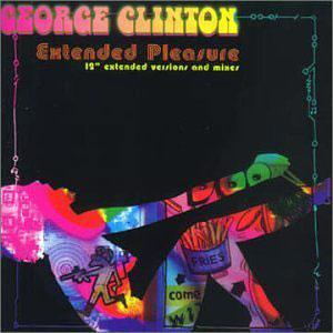 Album  Cover George Clinton - Extended Pleasure on  Records from 2003
