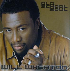 Album  Cover Will Wheaton - Old School Soul on PLATINUM BASS Records from 2005