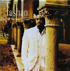 Album  Cover Tashan - For The Sake Of Love on COLUMBIA Records from 1993