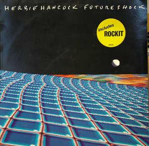 Album  Cover Herbie Hancock - Future Shock on CBS Records from 1983