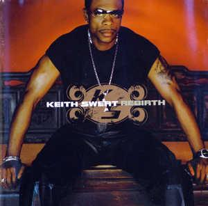 Album  Cover Keith Sweat - Rebirth on ELEKTRA Records from 2002