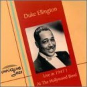 Album  Cover Duke Ellington - Live In 1947 At The Hollywood Bowl on UNIQUE JAZZ Records from 2000