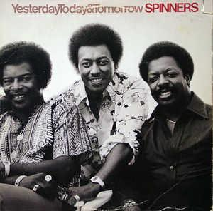 Front Cover Album The Spinners - Yesterday Today & Tomorrow