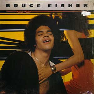 Album  Cover Bruce Fisher - Red Hot on MERCURY Records from 1977