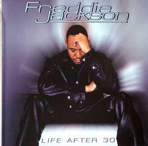 Front Cover Album Freddie Jackson - Life After 30