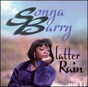 Album  Cover Sonya Barry - Latter Rain on BORN AGAIN Records from 1999