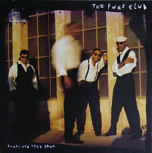 Album  Cover The Funk Club - Funky And Then Some on SCOTTI BROS Records from 1989