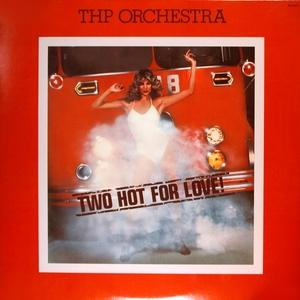 Album  Cover Thp Orchestra - Two Hot For Love on BUTTERFLY  (7), BUTTERFLY  (7) Records from 1977