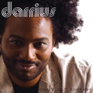 Album  Cover Darrius L. Willrich - Can't Get Enough on CRITICAL SUN RECORDINGS Records from 2009