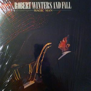 Album  Cover Robert Winters & Fall - Magic Man on BUDDAH Records from 1980