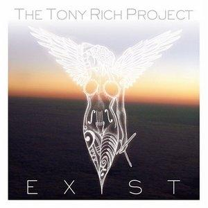 Album  Cover Tony Rich - Exist on HIDDEN BEACH Records from 2008
