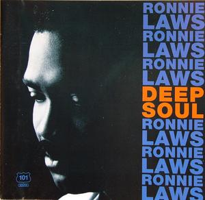 Album  Cover Ronnie Laws - Deep Soul on 101 SOUTH Records from 1992