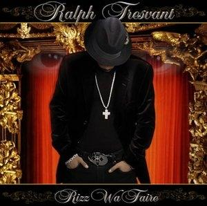Album  Cover Ralph Tresvant - Rizz Wa Faire on XZAULT Records from 2006