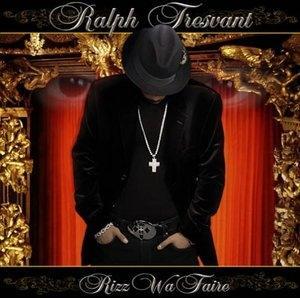 Album  Cover Ralph Tresvant - Rizz Wa Faire on XZAULT Records from 2006