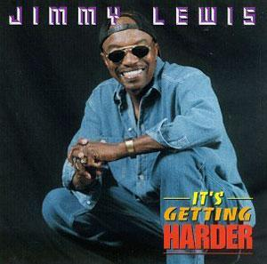 Album  Cover Jimmy Lewis - It's Getting Harder on MISS BUTCH Records from 1995