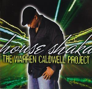 Album  Cover The Warren Caldwell Project - House Shaka on SALEMM Records from 2005
