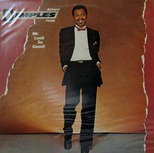 Album  Cover Fields Richard Dimples - Mr Look So Good! on BOARDWALK Records from 1982