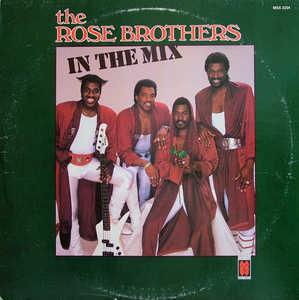 Album  Cover The Rose Brothers - In The Mix on MUSCLE SHOALS SOUND Records from 1987