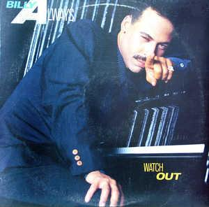 Album  Cover Billy Always - Watch Out on EPIC Records from 1988