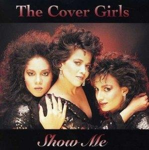 Album  Cover The Cover Girls - Show Me on  Records from 1989