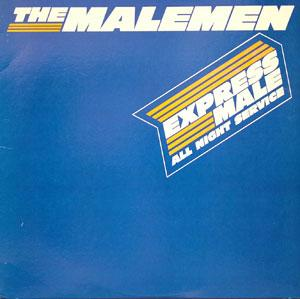 Album  Cover The Malemen - Express Male All Night Service on CAPITOL Records from 1984