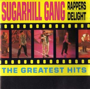Front Cover Album Sugarhill Gang - Rappers Delight (the Greatest Hits)