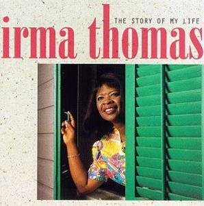 Album  Cover Irma Thomas - The Story Of My Life on ROUNDER Records from 1997