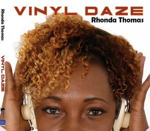 Album  Cover Rhonda Thomas - Vinyl Daze on ATLANTA/ROPEADOPE  Records from 2014