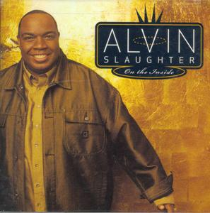 Album  Cover Alvin Slaughter - On The Inside on INTEGRITY Records from 2003