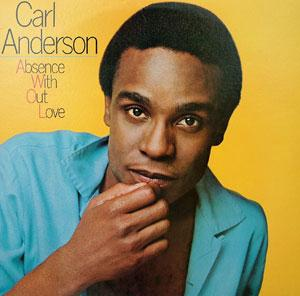 Album  Cover Carl Anderson - Absence Without Love on EPIC Records from 1982