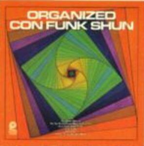 Album  Cover Con Funk Shun - Organized on PICKWICK Records from 1978