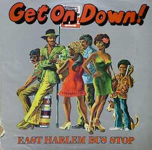 Front Cover Album East Harlem Bus Stop - Get On Down!